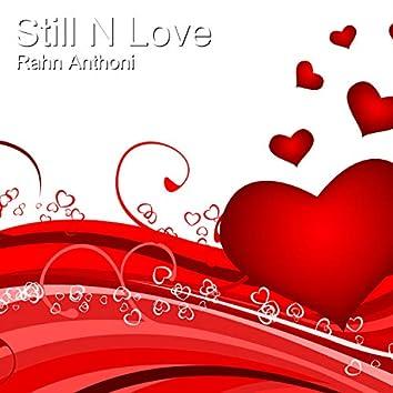Still N Love