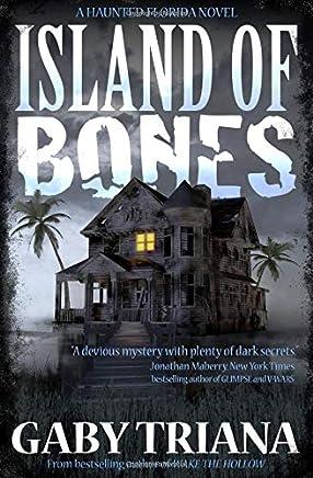 Island of Bones (Haunted Florida)