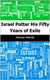 Israel Potter_ His Fifty Years of Exile (English Edition)
