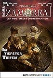 Manfred H. Rückert: Professor Zamorra - Folge 1111: In tiefsten Tiefen
