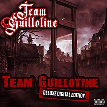 Team Guillotine (Deluxe Digital Edition)