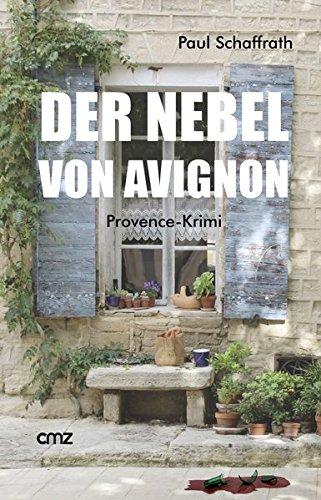 Der Nebel von Avignon: Provence-Krimi