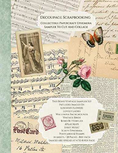 Decoupage Scrapbooking Collectible Papercraft Ephemera Sampler To Cut And Collage: 14 sheets-28 Pages 8x11 inchImages are spread 4 to 8 per page