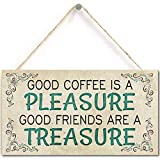 None/Brand Good Coffee is A Pleasure Good Friends are A Treasure-Kitchen Wall Art Coffee Decor Home Accessory Gift Sign for Coffee Lovers (5 'X 10')