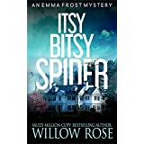 Itsy Bitsy Spider (Emma Frost Book 1) (English Edition)
