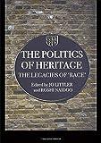 The Politics of Heritage (COMEDIA) - Jo Littler