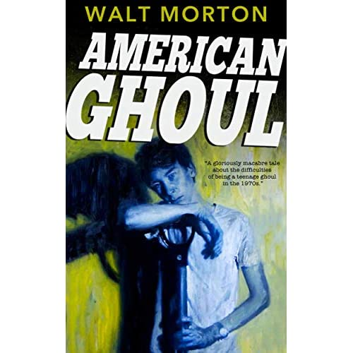 American Ghoul (English Edition)