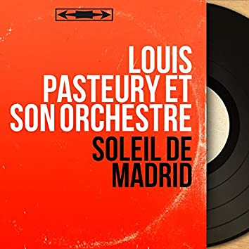 Soleil de Madrid (Mono Version)