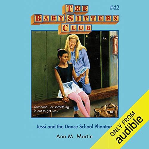 Jessi and the Dance School Phantom Audiobook By Ann M. Martin cover art