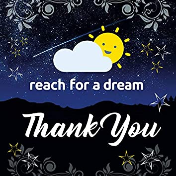Thank You / Reach for a Dream Song (feat. The Soil)