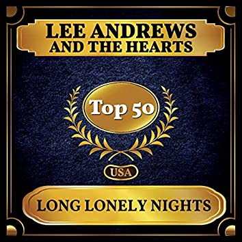 Long Lonely Nights (Billboard Hot 100 - No 45)