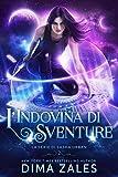 L'Indovina di Sventure (La serie di Sasha Urban Vol. 2)...