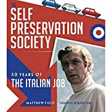 Field, M: The Self Preservation Society - Matthew Field