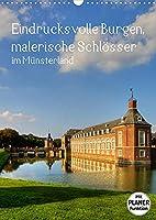 Eindrucksvolle Burgen, malerische Schloesser im Muensterland (Wandkalender 2022 DIN A3 hoch): Malerische Wasserschloesser und romantische Burgen sind die Zeugen grosser Baukunst im Muensterland (Planer, 14 Seiten )