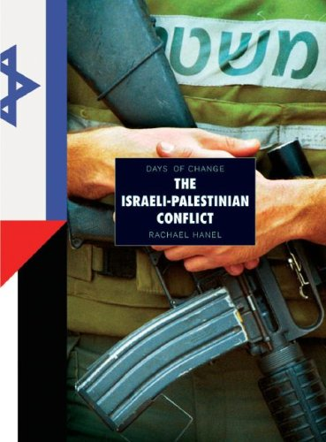 The Israeli-Palestine Conflict (Days of Change)