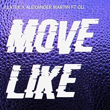 Move Like (feat. Oli)