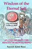 Wisdom of the Eternal Self: An Inquiry into the Reality of Human Being