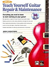 Alfred's Teach Yourself Guitar Repair & Maintenance (Teach Yourself) (Mixed media product) - Common