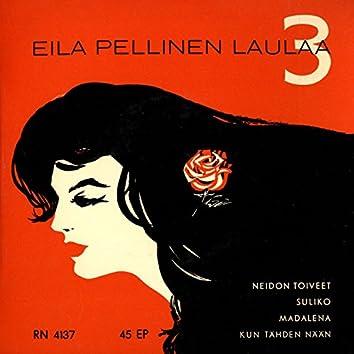 Eila Pellinen laulaa 3