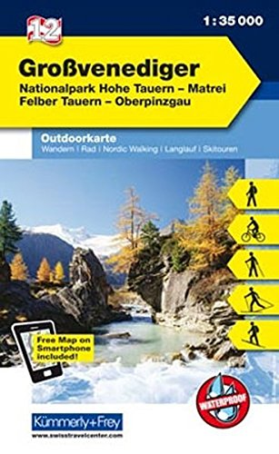 Grossvenediger, Nationalpark Hohe Tauern, Matrei, Felber Tauern, Oberpinzgau: Nr. 12, Outdoorkarte Österreich, 1:35 000, Freemap on Smartphone included (Kümmerly+Frey Outdoorkarten Österreich)