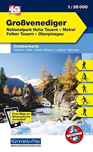 Grossvenediger, Nationalpark Hohe Tauern, Matrei, Felber Tauern, Oberpinzgau: Nr. 12, Outdoorkarte Österreich, 1:35 000, Freemap on Smartphone included (Kümmerly+Frey Outdoorkarten Österreich)
