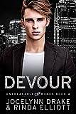 Devour (Unbreakable Bonds Series Book 4) (English Edition)