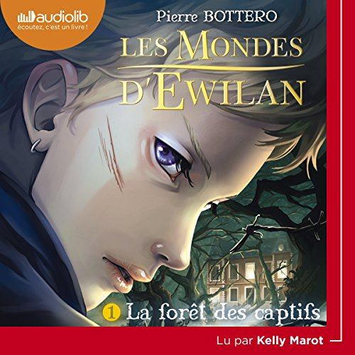La forêt des captifs audiobook cover art