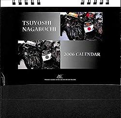 長渕剛 TSUYOSHI NAGABUCHI 2006 CALENDAR (卓上カレンダー)