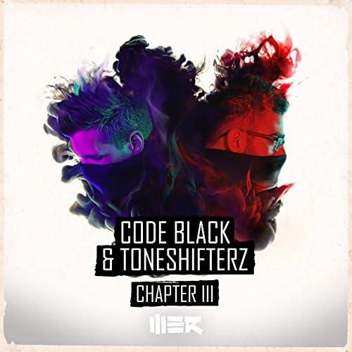 Code Black & Toneshifterz