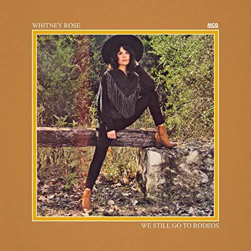 We Still Go to Rodeos [Vinyl LP]