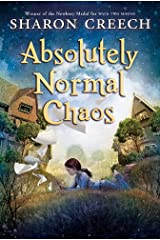 Absolutely Normal Chaos (Walk Two Moons Book 2) Kindle Edition