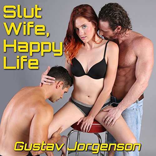 Slut Wife, Happy Life audiobook cover art