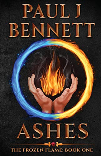 Ashes: A Sword & Sorcery Novel (The Frozen Flame)