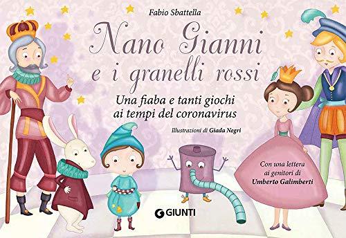 Nano Gianni e i granelli rossi - Una fiaba e tanti giochi per bambini ai tempi del coronavirus