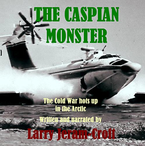 The Caspian Monster audiobook cover art