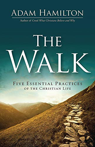 Compare Textbook Prices for The Walk: Five Essential Practices of the Christian Life  ISBN 9781501891182 by Hamilton, Adam