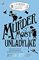 Murder Most Unladylike (A Murder Most Unladylike Mystery)