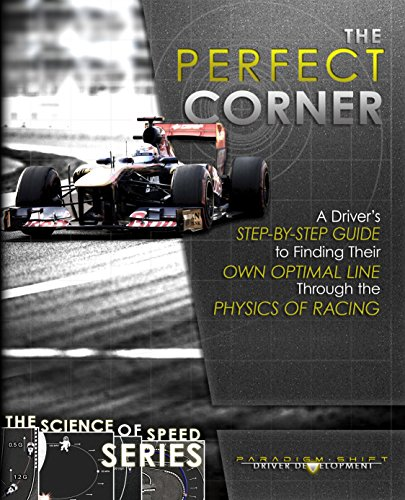 The Perfect Corner: A Driver's Step-by-Step Guide to Finding Their Own...