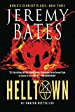 Helltown (World's Scariest Places)