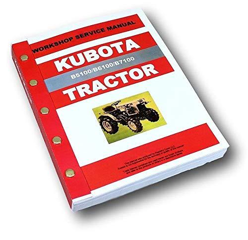 Kubota B5100 B6100 B7100 Tractor Service Repair Manual Shop Book Overhaul