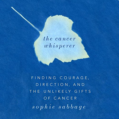 The Cancer Whisperer audiobook cover art