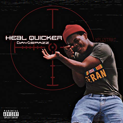 Heal Quicker [Explicit]