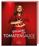 Verrückt nach Tomatensauce