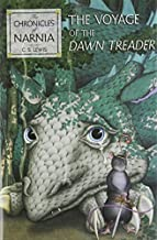 The Voyage of the Dawn Treader (Chronicles of Narnia) by Lewis, C. S. (2007) Hardcover