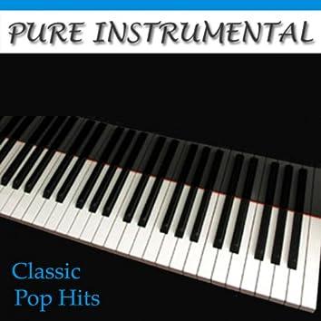 Pure Instrumental: Classic Pop Hits