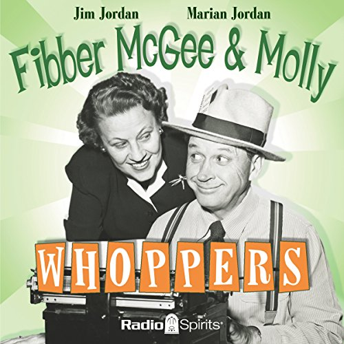 Fibber McGee and Molly: Whoppers audiobook cover art