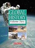 Global History, Volume Two: The Industrial Revolution to the Age of Globalization