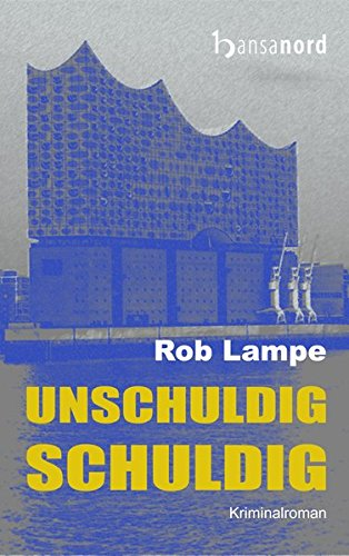 unschuldig SCHULDIG - Hamburg-Krimi