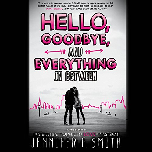 Hello, Goodbye, and Everything in Between audiobook cover art