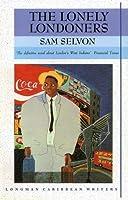Lonely Londoners (Longman Caribbean Writer Series), The